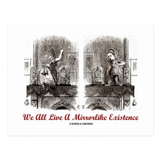 We All Live A Mirrorlike Existence (Wonderland) Postcard