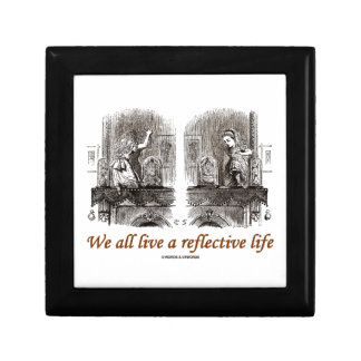 We All Live A Reflective Life (Wonderland) Gift Box