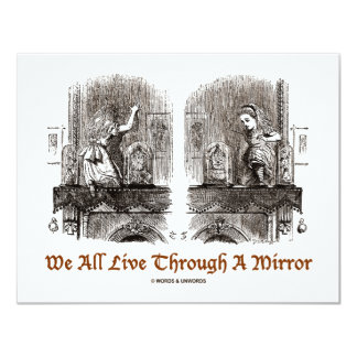 We All Live Through A Mirror (Wonderland) Card