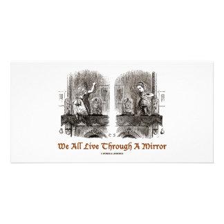 We All Live Through A Mirror Wonderland Photo Card Template