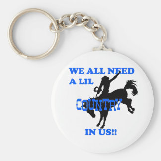 We All Need A Lil Country Keychain