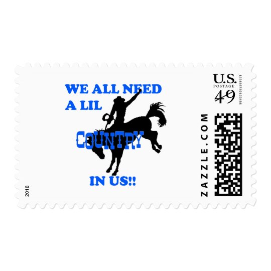 We All Need A Lil Country Postage