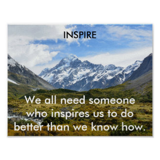 We All Need Inspiration Poster