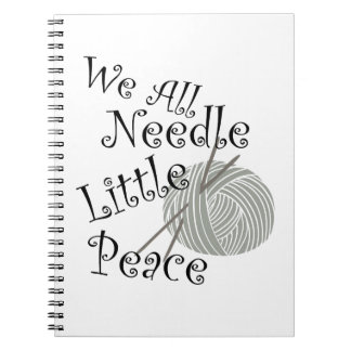 We All Needle Little Peace Zen Knitting Notebook