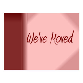We've Moved Post Cards