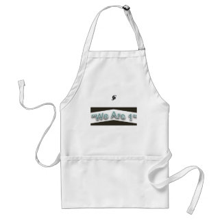 """""""We are 1"""" Standard Apron"""