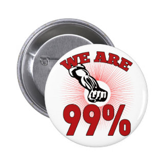 We are 99% Occupy Wall Street American Worker Pin