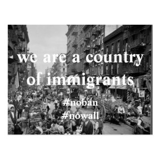 We Are A Country of Immigrants Postcard