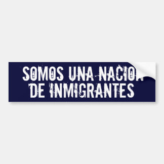 'We Are a Nation of Immigrants' Bumper Sticker