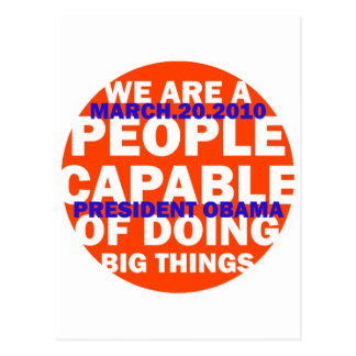 WE ARE A PEOPLE CAPABLE OF DOING BIG THINGS POSTCARD