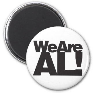 We Are Alabama 2 Inch Round Magnet