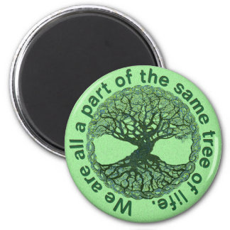 We Are All a Part of the Tree of Life Magnet