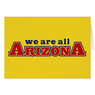 We Are All Arizona Card