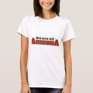We Are All Arizona T-Shirt