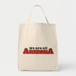 We Are All Arizona Tote Bag