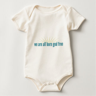 We are all born god free baby bodysuit