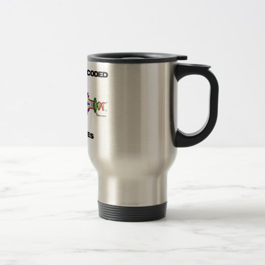 We Are All Coded For Genes (DNA Replication) Travel Mug