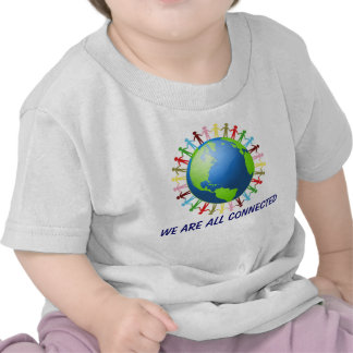 We Are All Connected shirt
