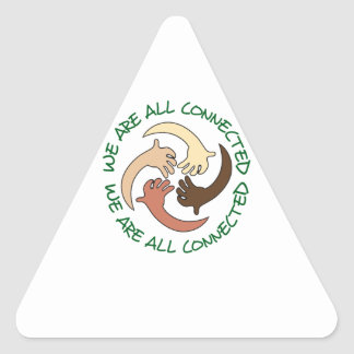 WE ARE ALL CONNECTED TRIANGLE STICKER