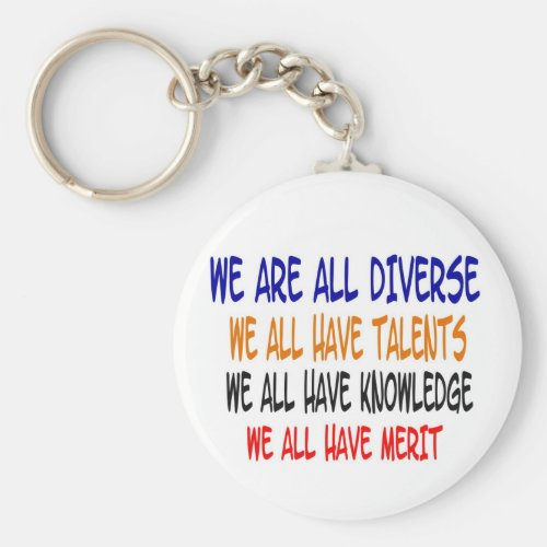 We Are All Diverse (White)nKeychain Keychain