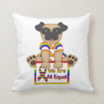 We Are All Equal Gay Pride Pug 2 Throw Pillows