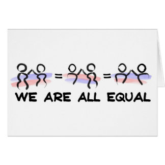 We Are All Equal Pairs Card