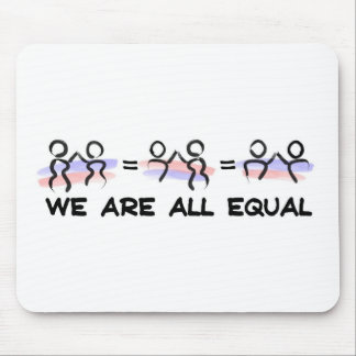 We Are All Equal Pairs Mousepad