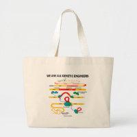 We Are All Genetic Engineers (RNA Splicing) Jumbo Tote Bag