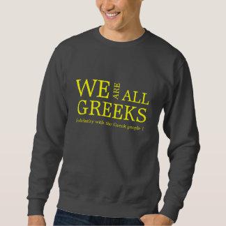 WE ARE ALL GREEKS SWEATSHIRT
