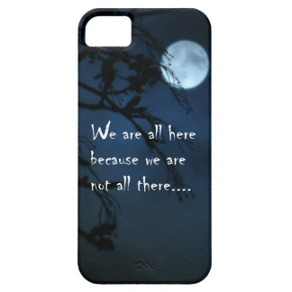 We Are All Here iPhone 5 Covers