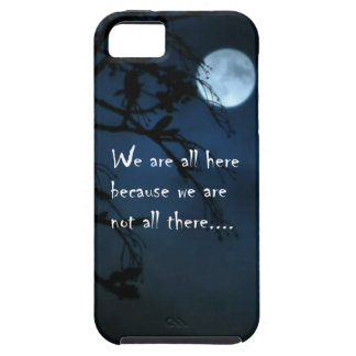 We Are All Here iPhone 5 Case