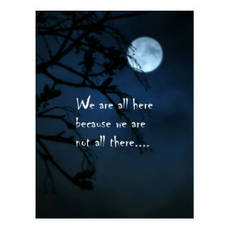 We Are All Here Postcard