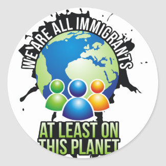 We are all immigrants classic round sticker