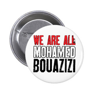We Are All Mohamed Bouazizi Pinback Buttons