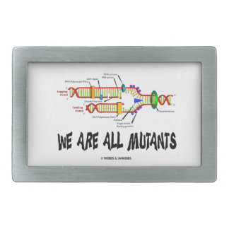 We Are All Mutants (DNA Replication) Rectangular Belt Buckle