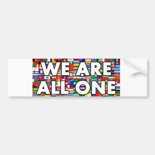 We Are All One 003 Bumper Sticker