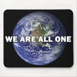 We Are All One 013 Mouse Pad