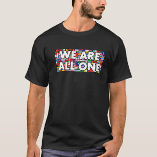 We Are All One 07 T-Shirt