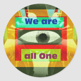 We are all One! Classic Round Sticker