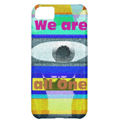 We are all One!! iPhone 5C Covers