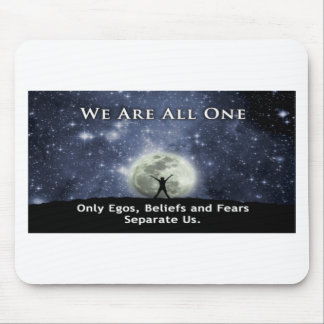 we are all one. mouse pad