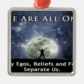 we are all one. square metal christmas ornament