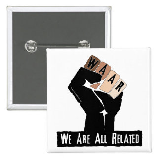 We Are All Related Button
