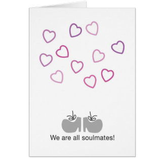 We are all soulmates greeting cards