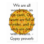 We are all wanderers on this earth....GYPSY QUOTE Postcard