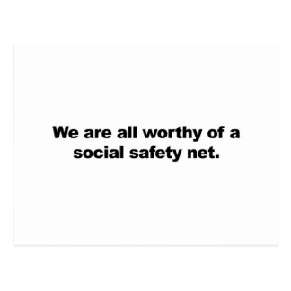 We are all worthy of a social safety net postcard