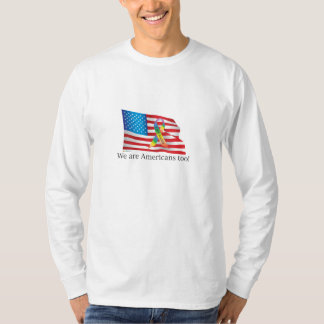 We are Amercians Too! Long Sleve T-Shirt