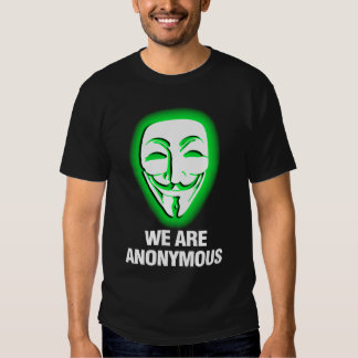 WE ARE ANONYMOUS. (GREEN) TEE SHIRT