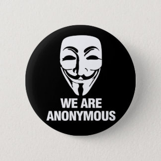 We are Anonymous. Pinback Button