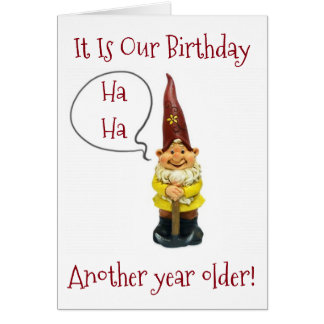 """WE"" ARE ANOTHER YEAR OLDER-HAPPY MUTUAL BIRTHDAY CARD"